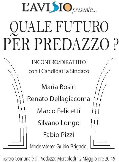 serata sindaci predazzo Predazzo, incontro/dibattito con i 5 candidati sindaci. 12 maggio 2010.