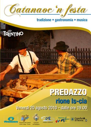 catanauc 2010 predazzoblog.it  Predazzo, Catanaocn festa nel rione di Is cia venerdì 20 agosto 2010