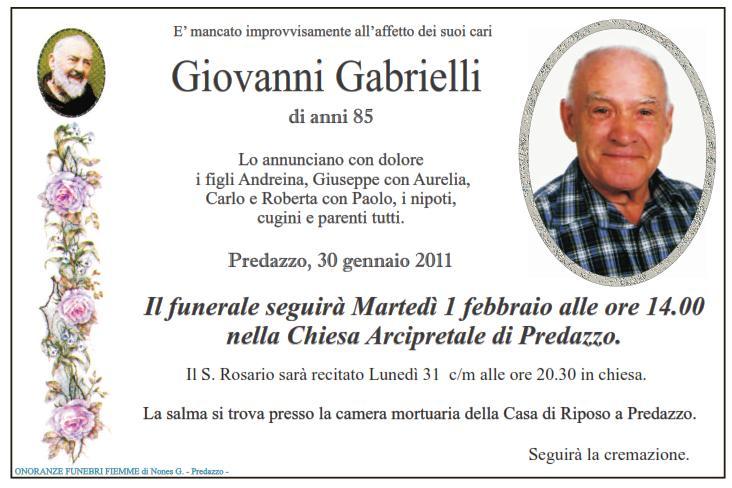 giovanni gabrielli Predazzo necrologi: Riccardo Boninsegna, Romiro Giacomelli, Giovanni Gabrielli