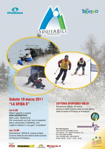 """sportabili la sfida 2011 predazzo blog Predazzo, """"La Sfida 8″ con Sportabili sulle nevi del Lusia"""
