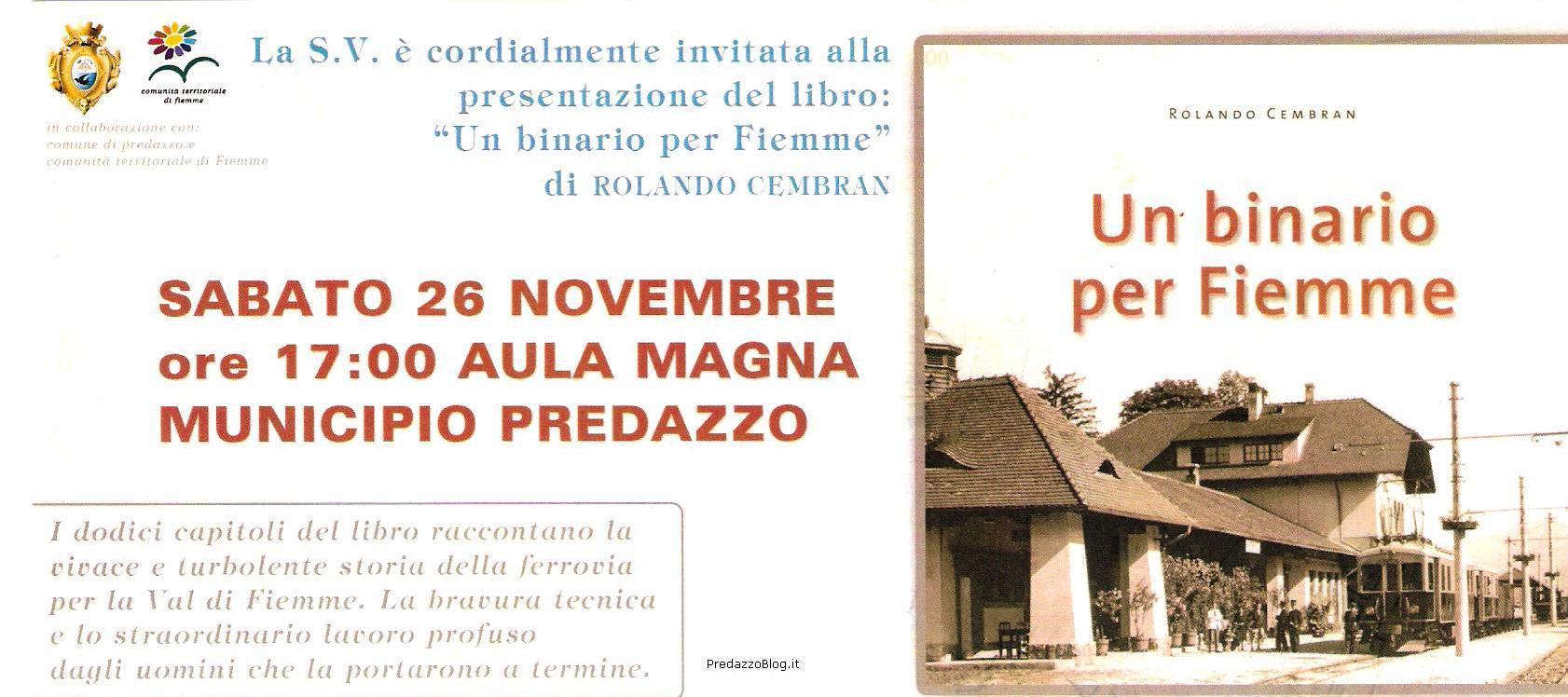un binario per fiemme predazzo blog Predazzo, presentazione del libro: Un binario per Fiemme, di Rolando Cembran