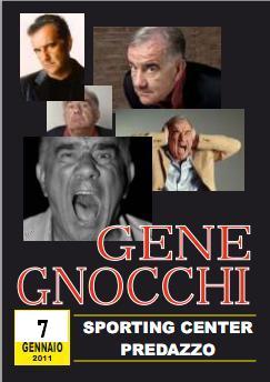 gene gnocchi predazzo blog1 Predazzo, 7 gennaio serata con Gene Gnocchi