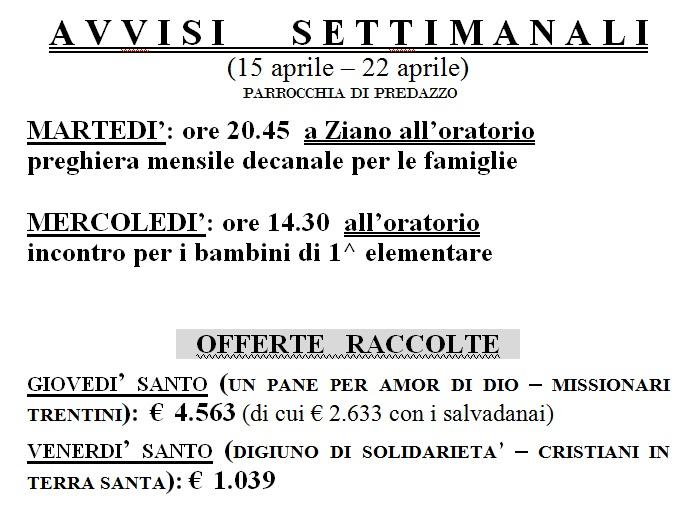 AVVISI PARROCCHIA PREDAZZO Predazzo, avvisi della Parrocchia dal 15 al 22 aprile