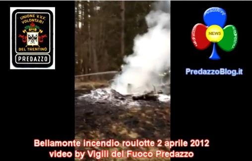 Incendio bellamonte 2 aprile 2012 Predazzo Blog Bellamonte, incendio distrugge roulotte e avvolge bombolone di gas. Video