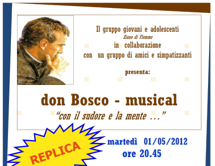 don bosco musical ziano valle di fiemme it sopra Ziano di Fiemme, musical don Bosco la replica 1 maggio 2012