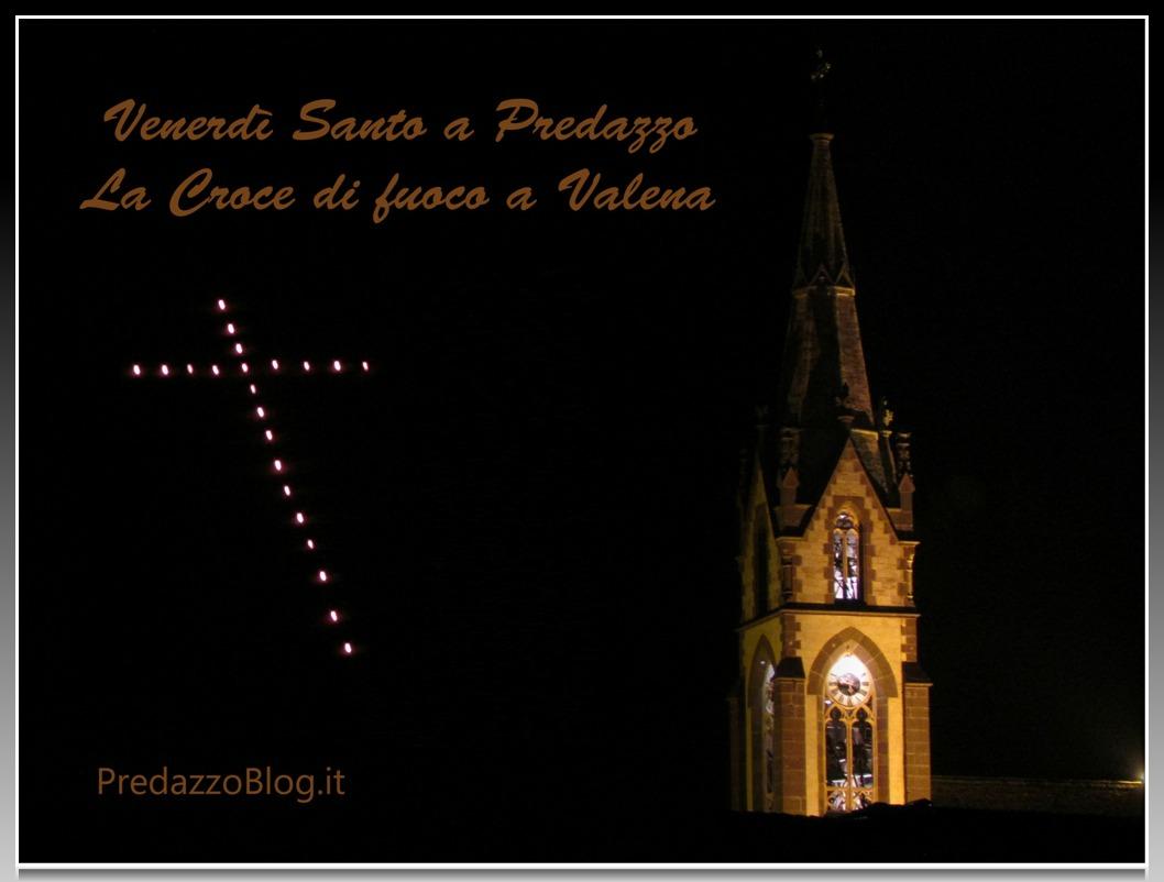 venerdi santo predazzo croce fuoco valena cornice predazzo blog Predazzo, le croci di fuoco del Venerdì Santo