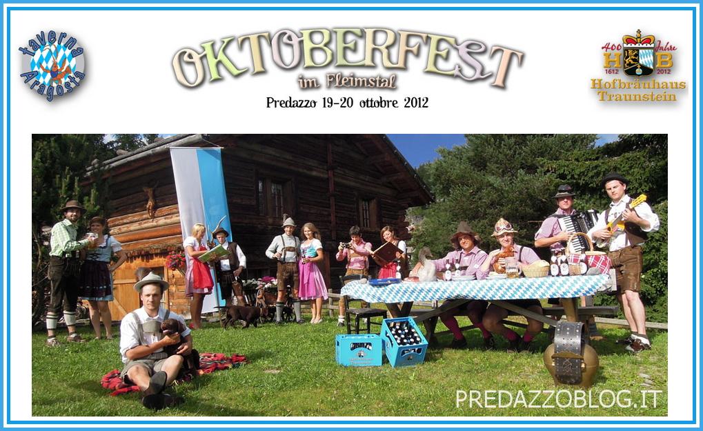 OKTOBERFEST 2012 PREDAZZO BLOG Predazzo, raddoppia lOktoberfest 2012