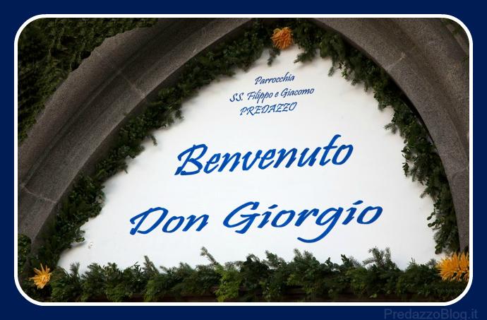 benvenuto a don giorgio parroco di predazzo1 Don Giorgio Broilo parroco dal 2012 al