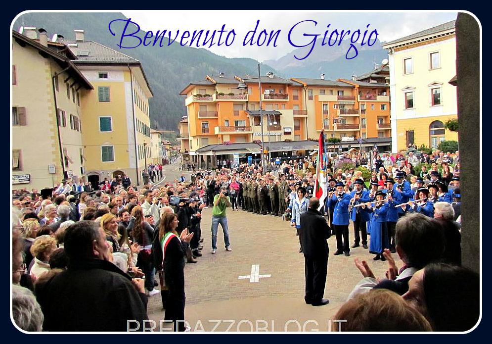 benvenuto don giorgio broilo parroco di predazzo Predazzo, grande festa per lingresso di Don Giorgio Broilo. Foto e video della celebrazione