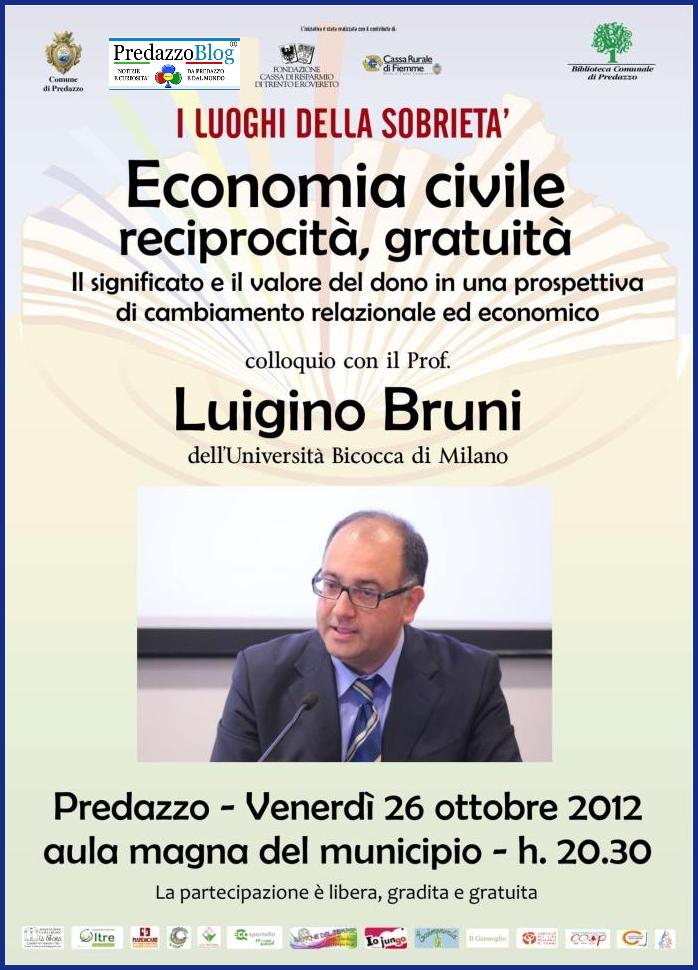 luigino bruni predazzo blog Economia civile, reciprocità, gratuità serata con Luigino Bruni   Video