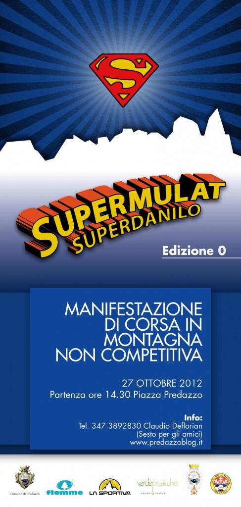 supermulat 1 487x1024 SUPERMULAT – SUPERDANILO – Predazzo 27 OTTOBRE 2012