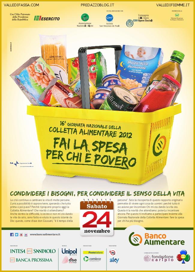 COLLETTA ALIMENTARE 2012 FIEMME FASSA PREDAZZO Fiemme e Fassa 24 novembre Colletta Alimentare per chi è povero