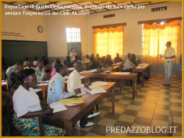 guido dellagiacoma in congo predazzo blog Reportage di Guido Dellagiacoma, in Congo da suor Delia per avviare lesperienza dei Club Alcolisti