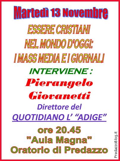 locandina parrocchia predazzo 13 nov Predazzo, incontro con Pierangelo Giovannetti, direttore del quotidiano LAdige