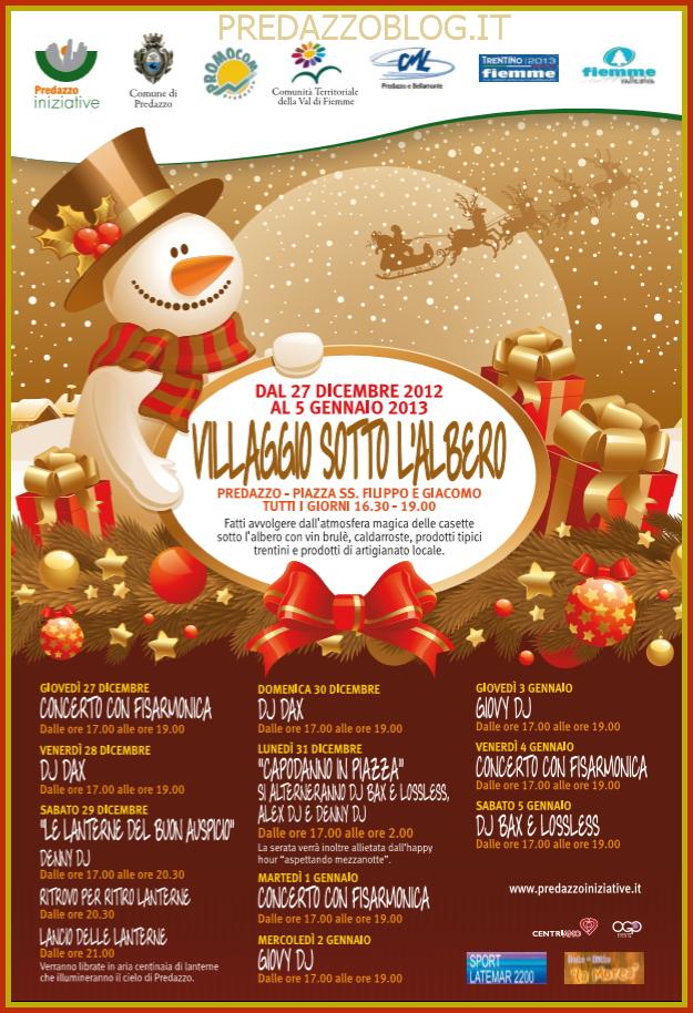 PREDAZZO INIZIATIVE NATALE 2012 Villaggio sotto lalbero nella piazza di Predazzo tutti i giorni dal 27 dicembre al 5 gennaio
