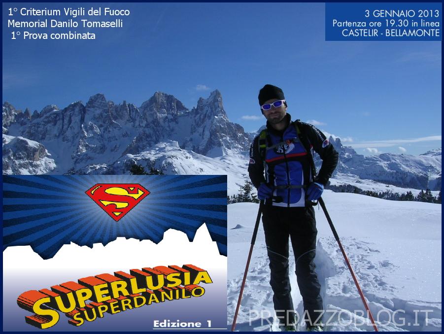 superlusia superdanilo copertina predazzo blog SuperLusia SuperDanilo 1°Memorial Danilo Tomaselli   3 gennaio 2013