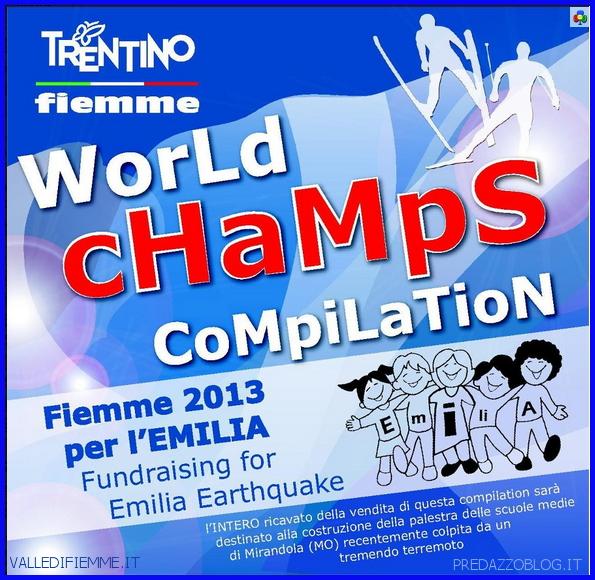 copertina cd world champs compilation fiemme 2013 emilia Presentato alla stampa il nuovo CD dei Mondiali di Sci Nordico FIEMME 2013 PER LEMILIA