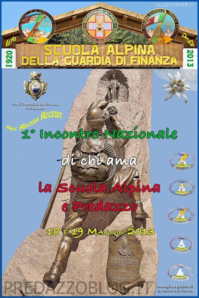 locandina incontro nazionale di chi ama la Scuola Alpina Guardia di Finanza di Predazzo  1° Incontro Nazionale di chi ama la Scuola Alpina Guardia di Finanza di Predazzo