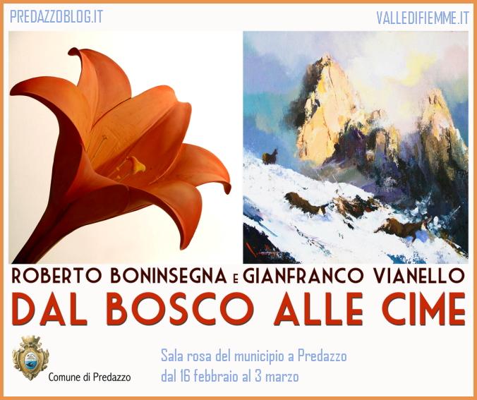"""mostra vianello mondiali fiemme """"Dal bosco alle cime"""" la montagna in mostra secondo gli artisti Vianello e Boninsegna"""