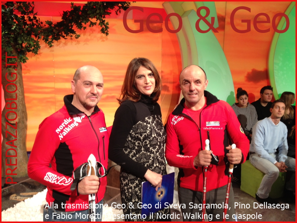 pino dellasega a geo geo predazzoblog Rai3 Geo & Geo, Pino Dellasega e Fabio Moretti presentano il Nordic Walking e le ciaspole