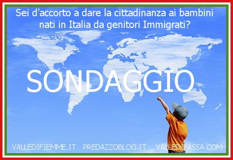 sondaggio cittadinanza italiana bambini immigrati predazzo blog
