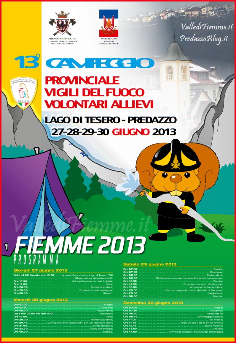 manifesto 13 campeggio vigili del fuoco fiemme 2013 Iniziato il 13°Campeggio Allievi Vigili del Fuoco del Trentino in Valle di Fiemme