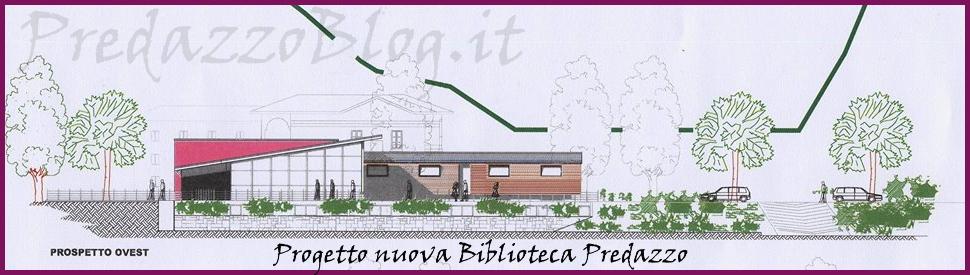 biblioteca per predazzo2 Quale biblioteca per Predazzo e lAlta Valle di Fiemme?