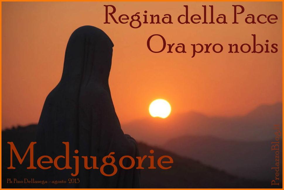 medjugorie 2013 predazzo blog Messaggio di Medjugorie del 2 settembre 2013