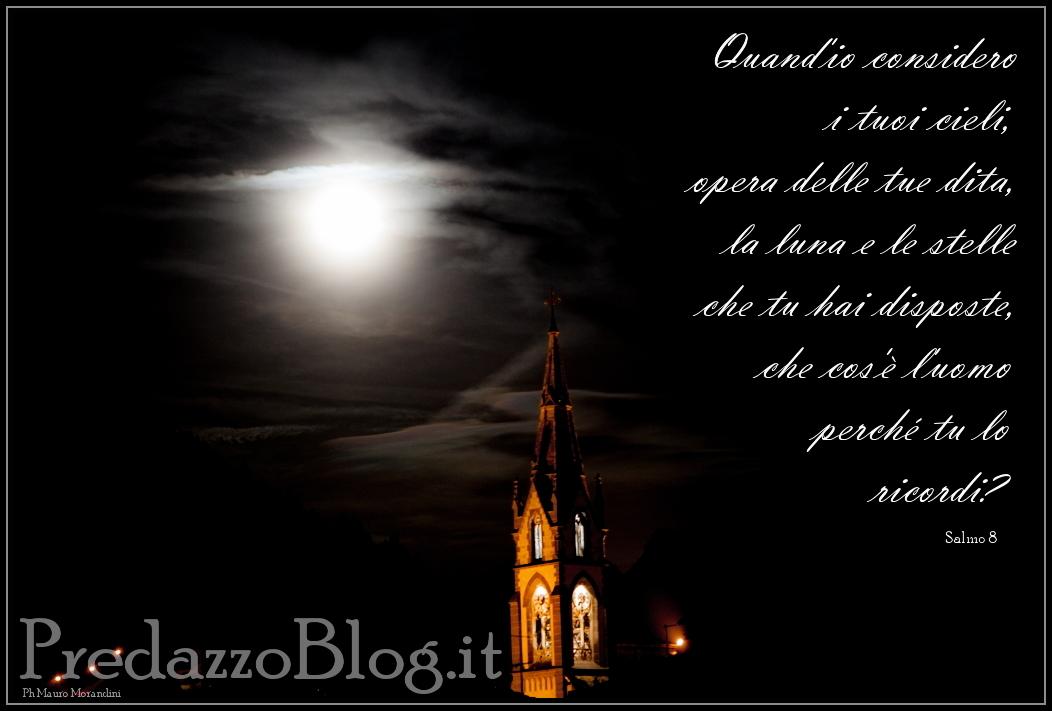 campanile predazzo con luna e salmo 8 predazzoblog Predazzo avvisi della Parrocchia 20/27 ottobre