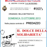 locandina cuochi fiemme dolce solidarieta 2013 predazzo blog 150x150 Predazzo, bancarella della solidarietà alla Giornata senzAuto 2013