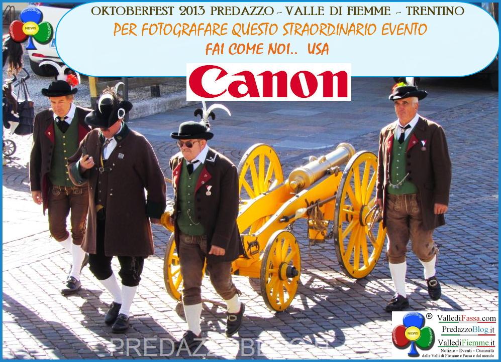 oktoberfest 2013 predazzo fai come noi usa canon Predazzo, è tutto pronto per lOktoberfest 2013