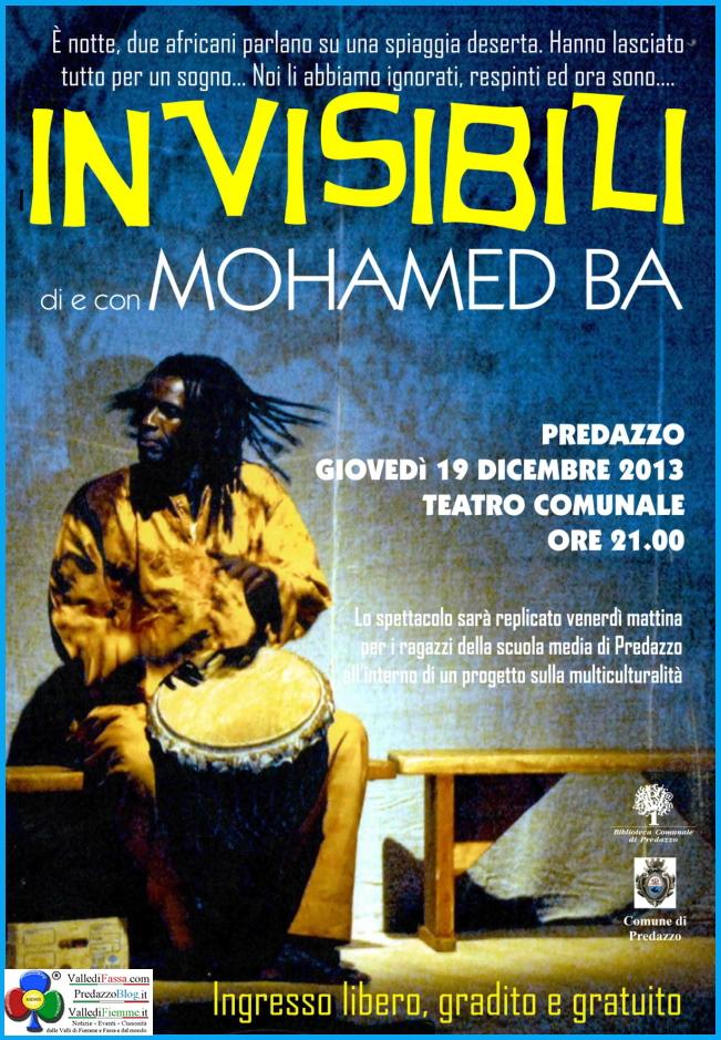 invisibili mohamed ba predazzo Invisibili, di e con Mohamed Ba al Teatro Comunale di Predazzo