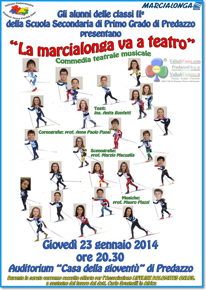 marcialonga a teatro predazzo 2014 La Marcialonga va a Teatro commedia teatrale musicale a Predazzo