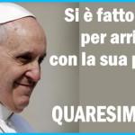 papa francesco quaresima 2014 150x150 Avvisi Parrocchia e Cristiani perseguitati nel mondo
