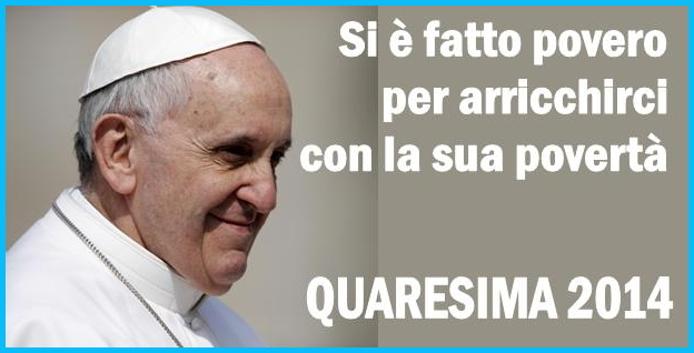 papa francesco quaresima 2014 Predazzo, avvisi della Parrocchia dal 2 al 9 marzo