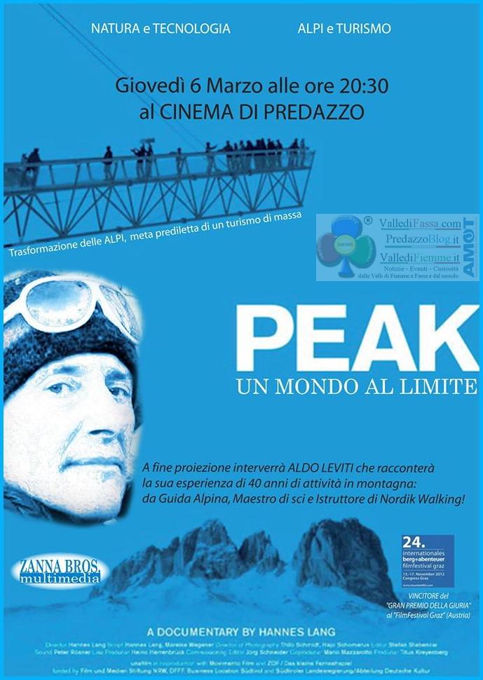 peak un mondo al limite film predazzo Peak, un mondo al limite CONTRO ed i PRO del turismo invernale