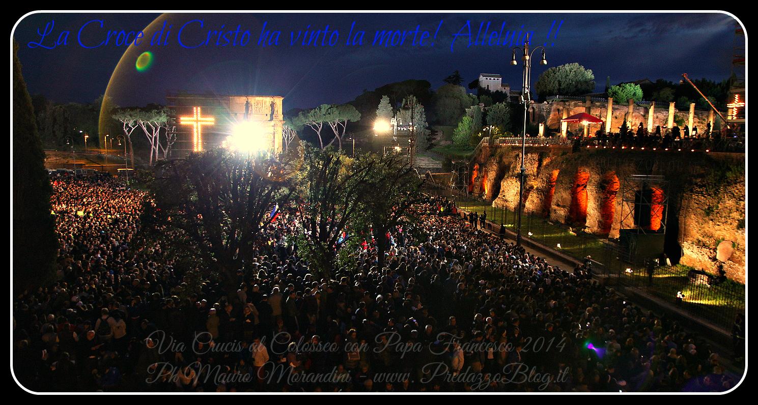 via crucis colosseo 2014 croce di cristo vinto la morte alleluia ph mauro morandini Predazzo, avvisi della Parrocchia 29 marzo 5 aprile