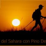 100 km del sahara con pino dellasega 1 150x150 100 Km del Sahara – dentro il cammino con Pino Dellasega