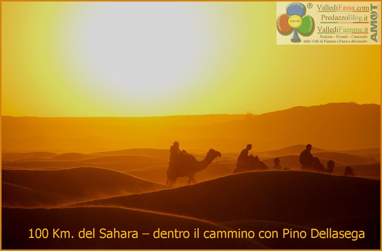100 km del sahara con pino dellasega 100 Km del Sahara – dentro il cammino con Pino Dellasega