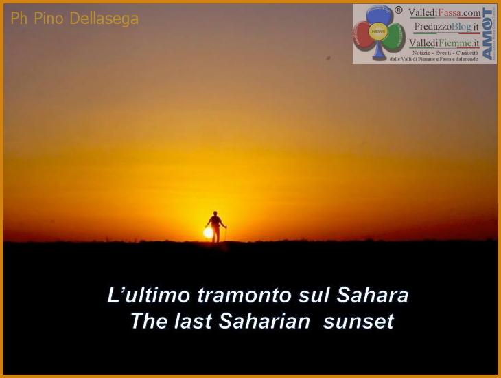ultimo tramonto sul sahara 100 Km del Sahara – dentro il cammino con Pino Dellasega
