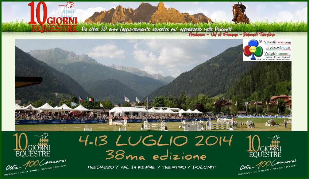 concorsi ippici predazzo 2014 Predazzo Show Jumping da venerdì la 10 Giorni Equestre
