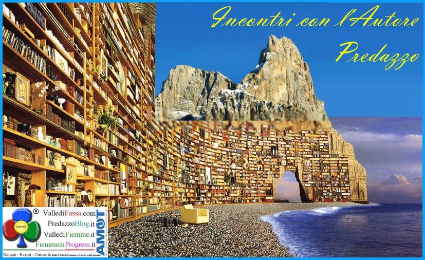 incontri con lautore predazzo Biblioteca di Predazzo, relazione delle attività 2016