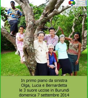 Olga, Lucia e Bernardetta. le tre suore uccise in burundi 7 settembre 2014