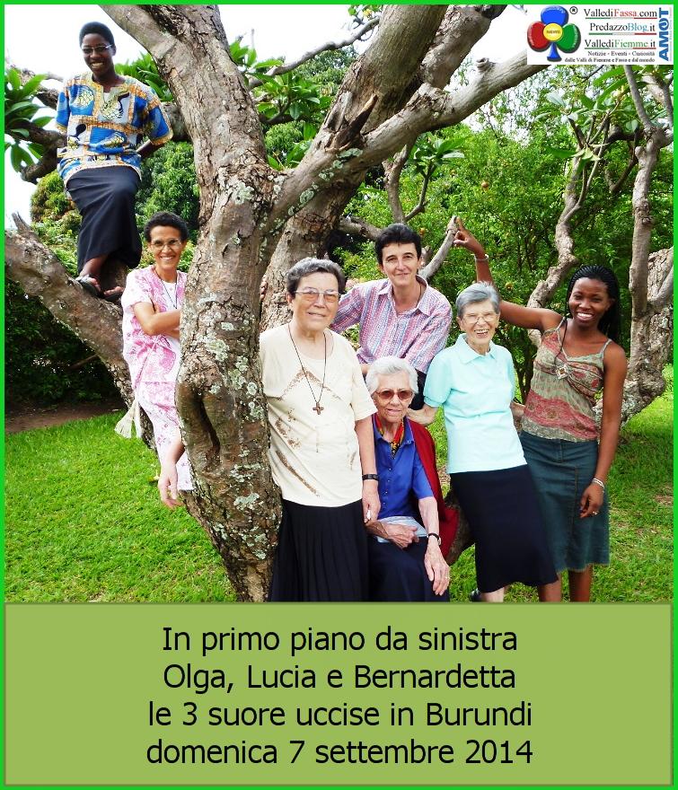 Olga Lucia e Bernardetta. le tre suore uccise in burundi 7 settembre 2014 Lettera di suor Delia Guadagnini: Settimana Santa da Kamenge, a Bukavu… e oltre