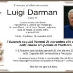 Darman Luigi 150x150 Predazzo, necrologi Oscar Mastellaro e Giacomo Zamana