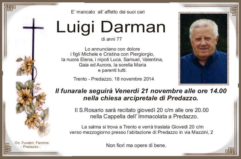 Darman Luigi Predazzo, necrologio Luigi Darman