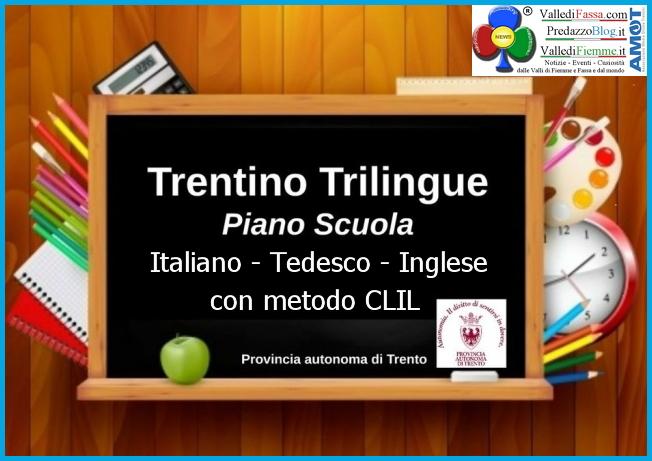 trentino trilingue metodo clil Le scuole del Trentino saranno trilingui con metodo Clil