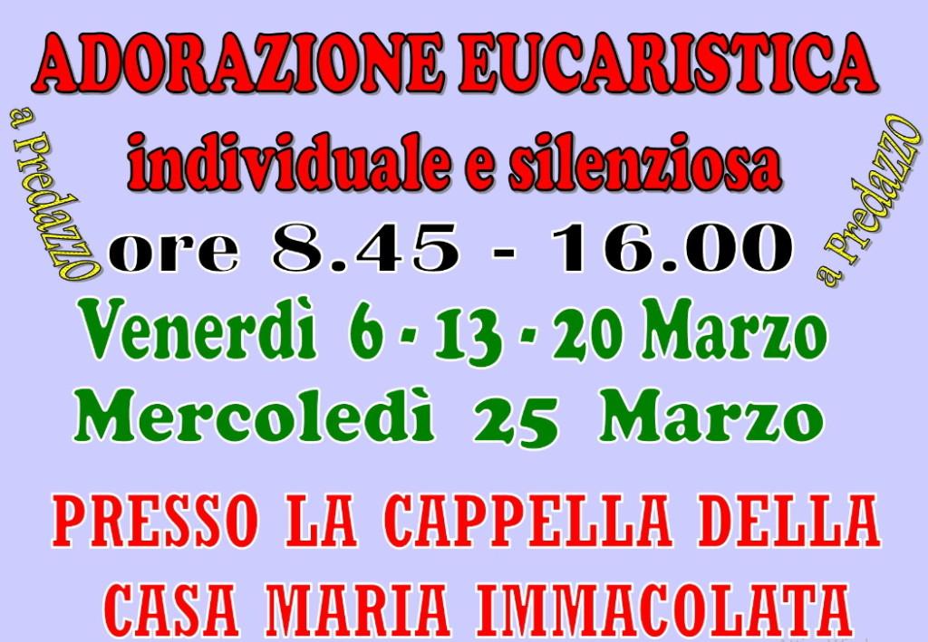 adorazione eucaristica 1024x709 Predazzo, avvisi della Parrocchia 1/8 marzo