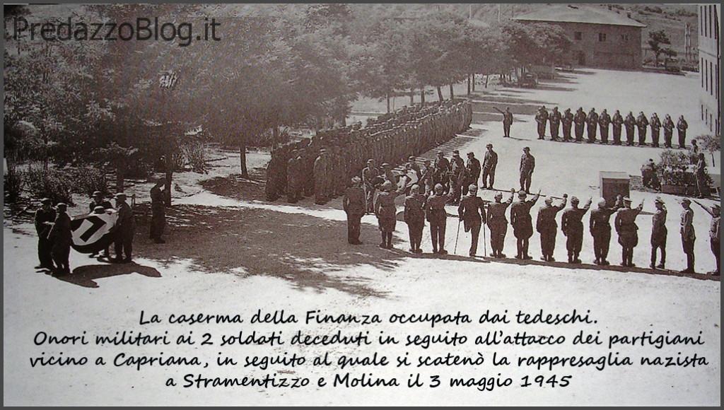 predazzo 1945 nazisti funerale caserma 1024x580 29 marzo 1944, bombe su Predazzo