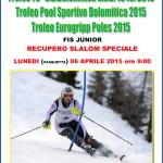 dolomitica gare rolle pasquetta 150x150 Rolle, Trofeo 70° US Dolomitica e Campionato TN Slalom Speciale